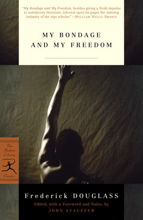 My Bondage and My Freedom by