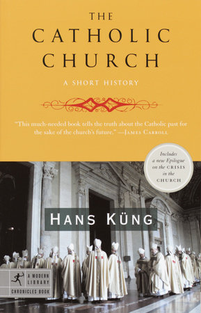 The Catholic Church by Hans Kung