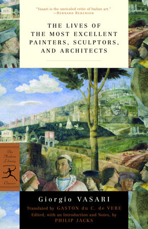 The Lives of the Most Excellent Painters, Sculptors, and Architects by