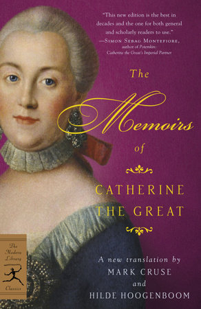 The Memoirs of Catherine the Great by