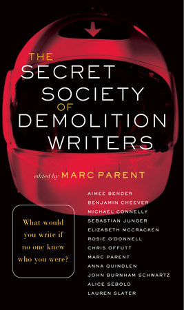 The Secret Society of Demolition Writers by