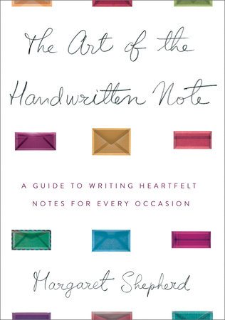 The Art of the Handwritten Note by