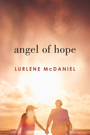 Angel of Hope by Lurlene McDaniel
