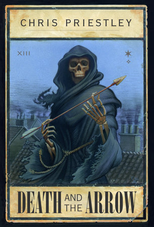 Death and the Arrow by Chris Priestley