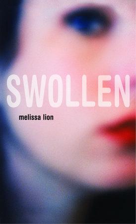 Swollen by