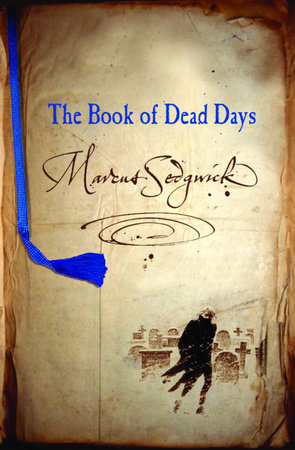 The Book of Dead Days by Marcus Sedgwick