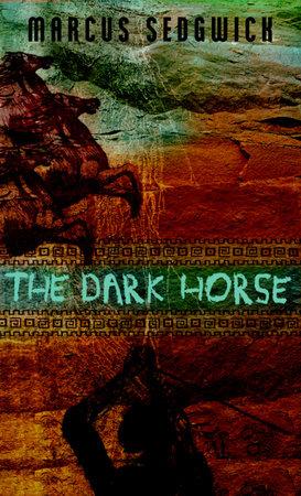 The Dark Horse by Marcus Sedgwick