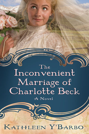 The Inconvenient Marriage of Charlotte Beck by