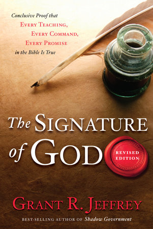 The Signature of God by Grant R. Jeffrey