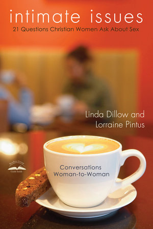 Intimate Issues by Lorraine Pintus and Linda Dillow