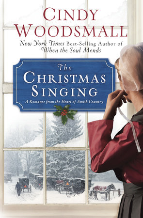 The Christmas Singing by Cindy Woodsmall