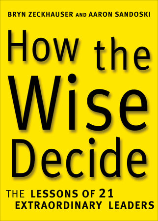 How the Wise Decide by