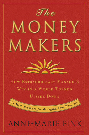 The Moneymakers by Anne-Marie Fink