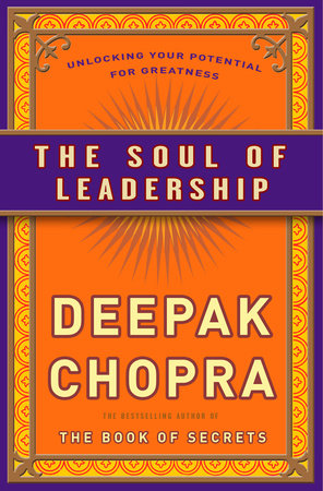The Soul of Leadership by