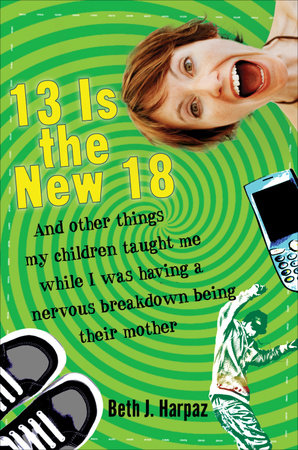 13 Is the New 18 by