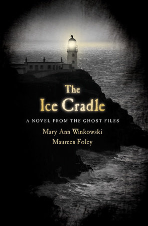 The Ice Cradle by Maureen Foley and Mary Ann Winkowski