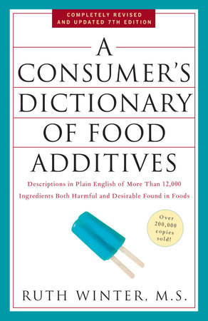 A Consumer's Dictionary of Food Additives, 7th Edition by