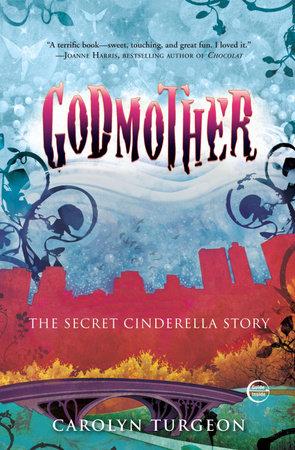 Godmother by Carolyn Turgeon
