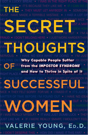 The Secret Thoughts of Successful Women by Valerie Young