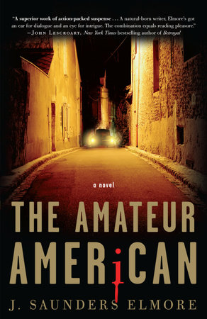 The Amateur American by Joel Saunders Elmore