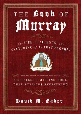 The Book of Murray by David M. Bader