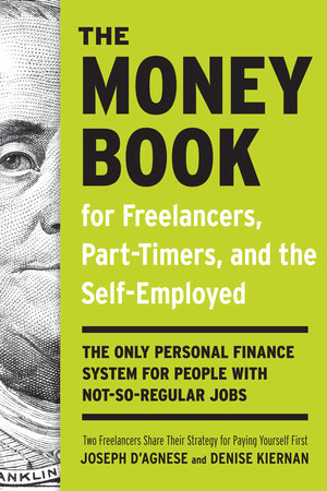 The Money Book for Freelancers, Part-Timers, and the Self-Employed