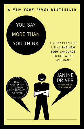You Say More Than You Think by Mariska van Aalst and Janine Driver