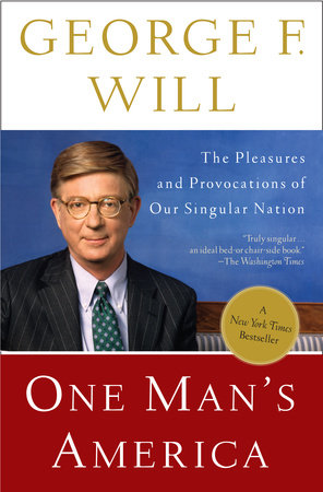 One Man's America by George Will