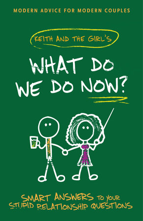 What Do We Do Now? by