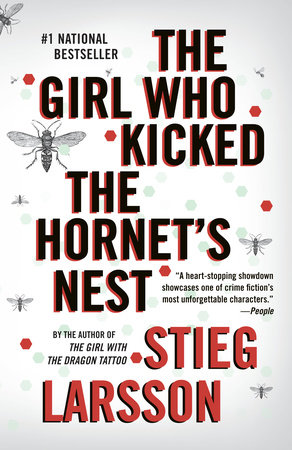 The Girl Who Kicked the Hornet's Nest by