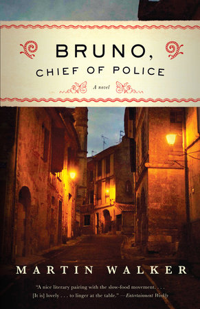 Bruno, Chief of Police by Martin Walker