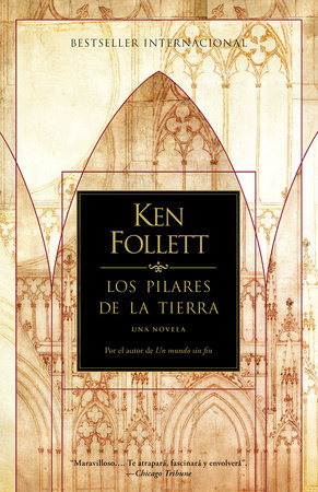 Los Pilares de la Tierra by Ken Follett