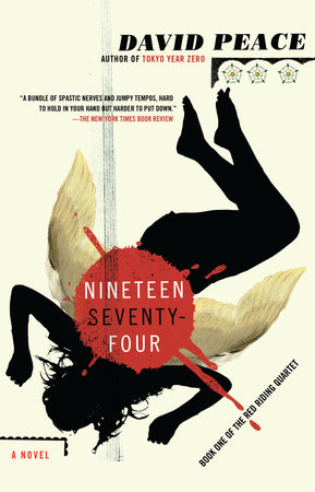 Nineteen Seventy-Four by David Peace