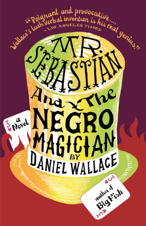 Mr. Sebastian and the Negro Magician by