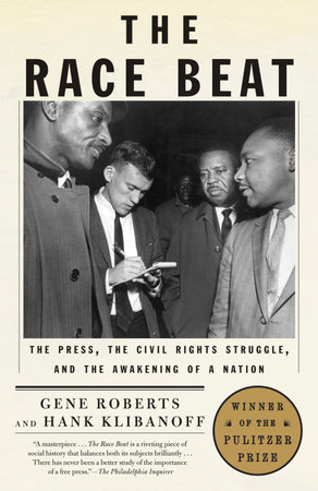 The Race Beat by Hank Klibanoff and Gene Roberts