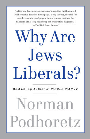 Why Are Jews Liberals? by