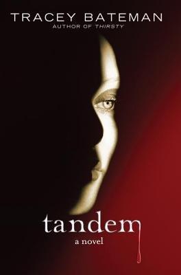Tandem by Tracey Bateman