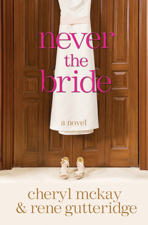 Never the Bride by
