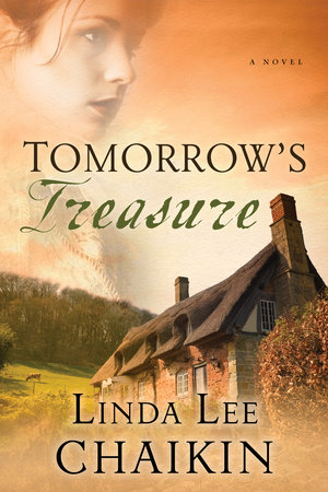 Tomorrow's Treasure by Linda Lee Chaikin