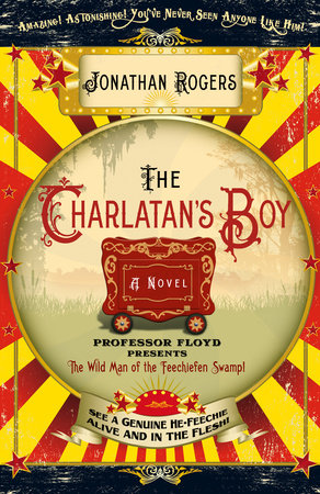 The Charlatan's Boy by Jonathan Rogers