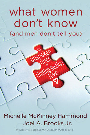 What Women Don't Know (and Men Don't Tell You) by Joel Brooks and Michelle McKinney Hammond