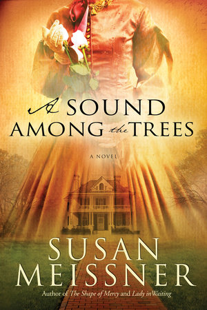 A Sound Among the Trees by