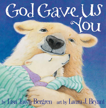 God Gave Us You by