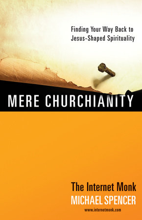 Mere Churchianity by