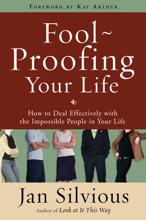 Foolproofing Your Life by