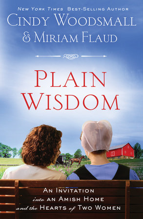 Plain Wisdom by Miriam Flaud and Cindy Woodsmall