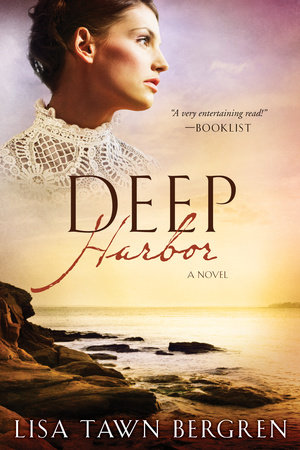 Deep Harbor by Lisa T. Bergren