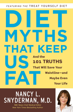 Diet Myths That Keep Us Fat by