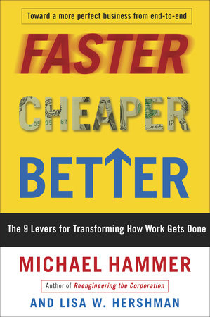 Faster Cheaper Better by