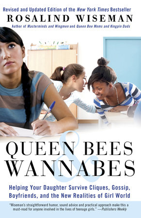 Queen Bees and Wannabes by